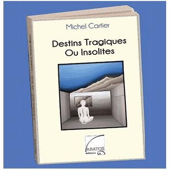 Destins tragiques ou insolites-abatos