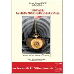 L'hypnose, La Clé Du Meurtre De La Rue Cuvier