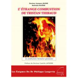 L'étrange combustion de Tristan Thibaud