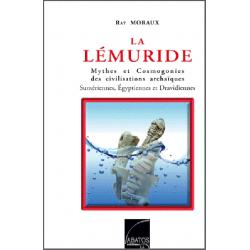 La Lémuride  Et si l'histoire ne commençait pas à Sumer …