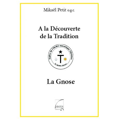 A la Découverte de l'Ordre Gnostique Chrétien