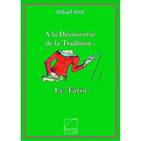 A la Découverte du Tarot