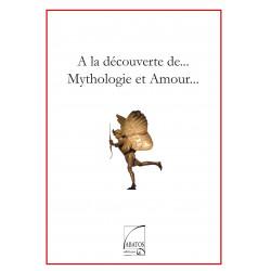 la Mythologie et Amour