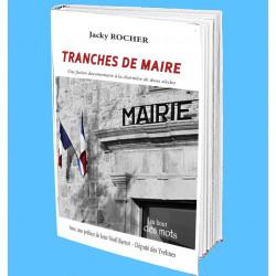 Tranches de Maire