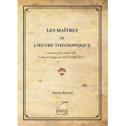 Les Maîtres et l'oeuvre théosophique