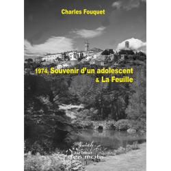 1974, Souvenir d' un adolescent & La Feuille
